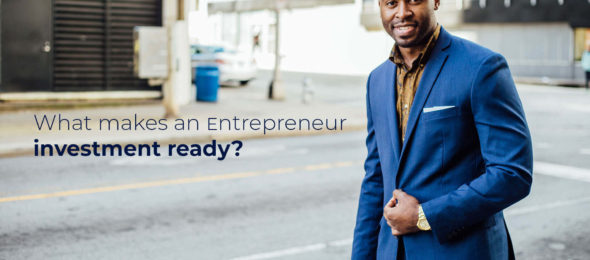 What Makes An Entrepreneur Investment Ready 1